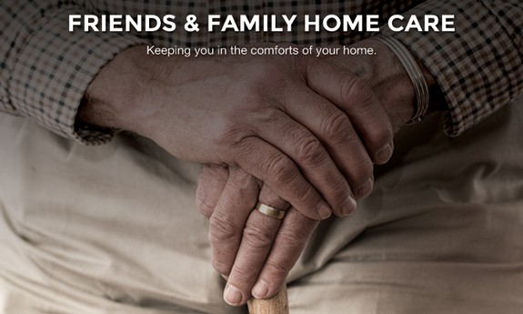 FRIENDS & FAMILY HOME CARE LLC
