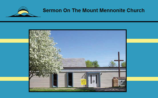 SERMON ON THE MOUNT MENNONITE CHURCH