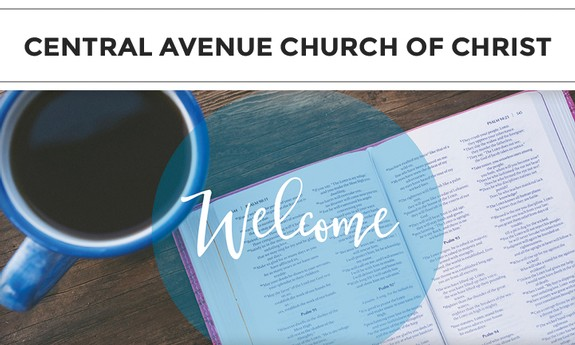 CENTRAL AVENUE CHURCH OF CHRIST