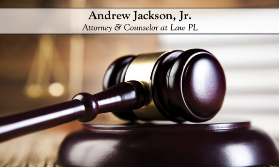 ANDREW JACKSON, JR. - ATTORNEY & COUNSELOR AT LAW