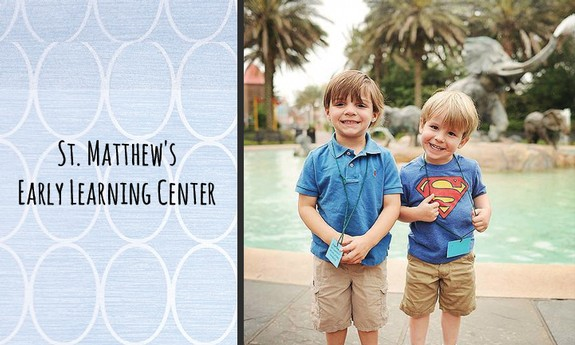 ST. MATTHEW'S EARLY LEARNING CENTER