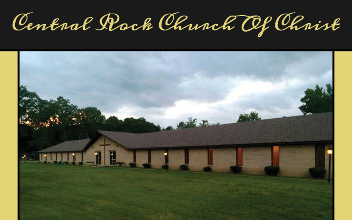 CENTRAL ROCK CHURCH OF CHRIST