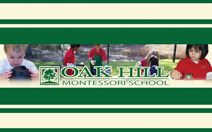 OAK HILL MONTESSORI SCHOOL
