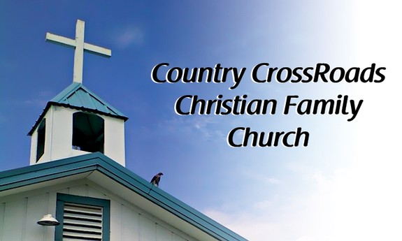 COUNTRY CROSSROADS CHRISTIAN CHURCH
