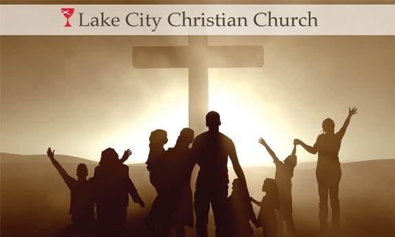 LAKE CITY CHRISTIAN CHURCH