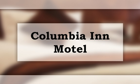 COLUMBIA INN MOTEL