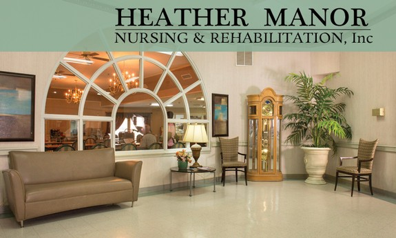 HEATHER MANOR NURSING AND REHABILITATION, INC.