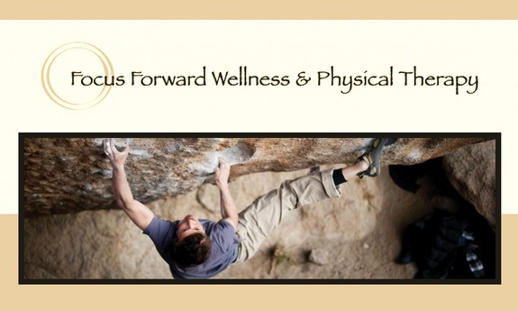 FOCUS FORWARD WELLNESS & PHYSICAL THERAPY