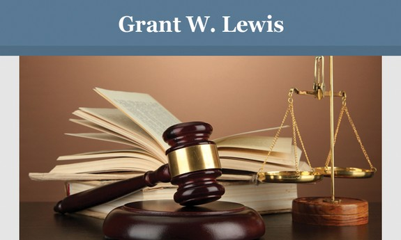 GRANT W. LEWIS ATTORNEY AT LAW