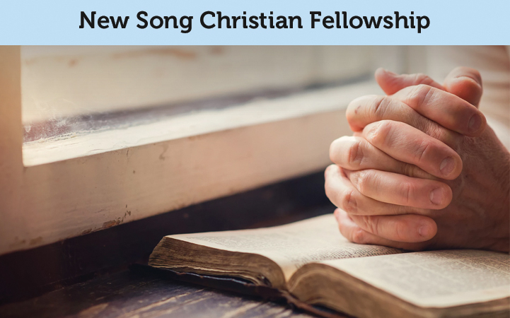 NEW SONG CHRISTIAN FELLOWSHIP