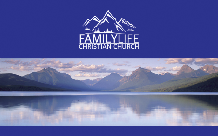 FAMILY LIFE CHRISTIAN CHURCH