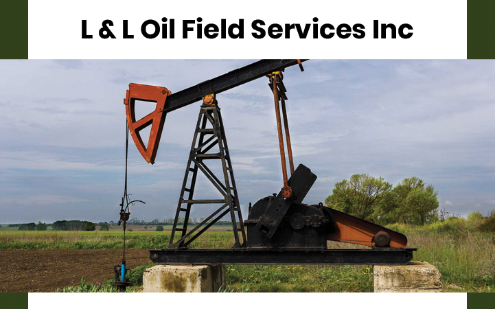 L & L OIL FIELD SERVICES, INC.