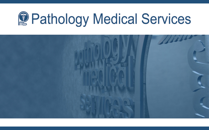 PATHOLOGY MEDICAL SERVICES