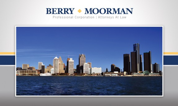BERRY MOORMAN, ATTORNEYS AND COUNSELORS