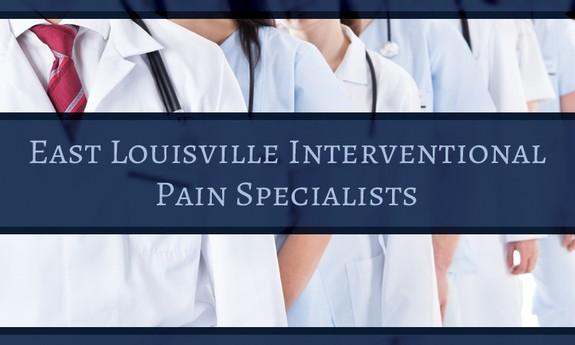 EAST LOUISVILLE INTERVENTIONAL PAIN SPECIALIST