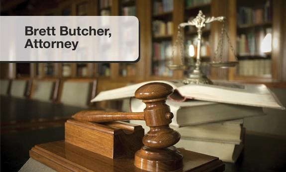 BRETT BUTCHER, ATTORNEY