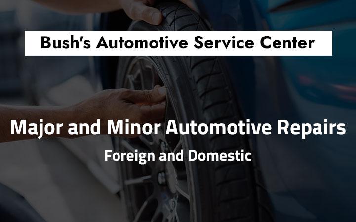 BUSH'S AUTOMOTIVE SERVICE CENTER