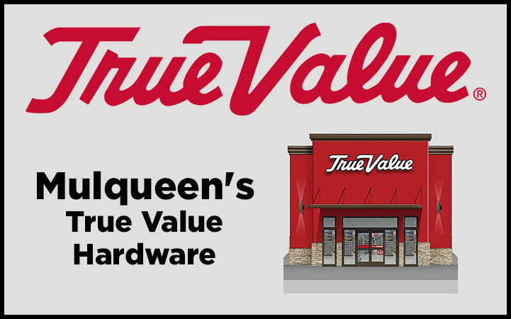 MULQUEEN'S TRUE VALUE HARDWARE
