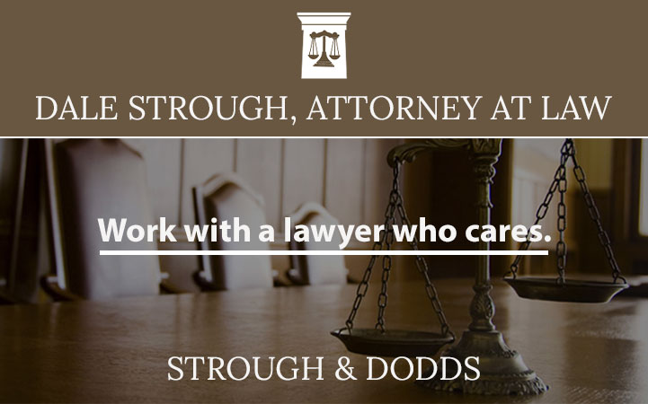 DALE STROUGH, ATTORNEY AT LAW
