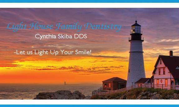 CYNTHIA SKIBA, DDS - LIGHT HOUSE FAMILY DENTISTRY
