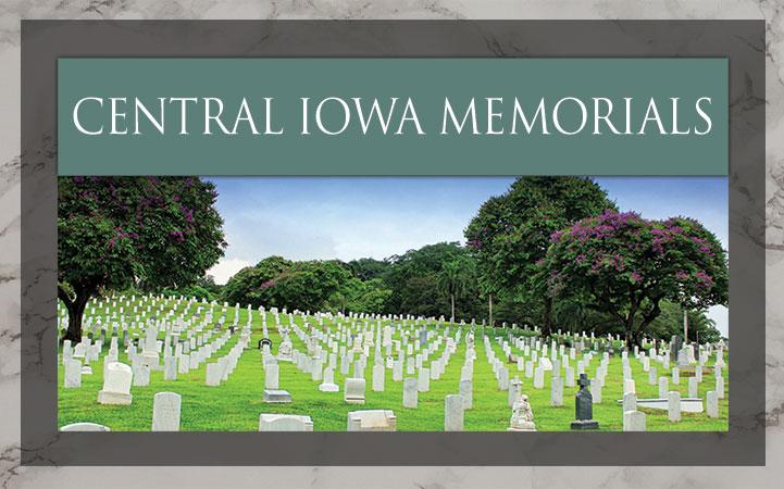 CENTRAL IOWA MEMORIALS