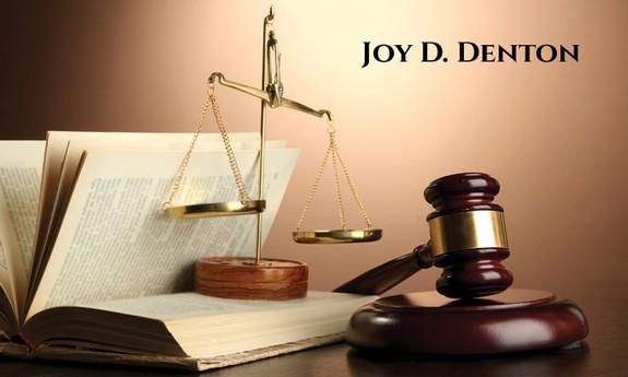JOY D. DENTON ATTORNEY AT LAW
