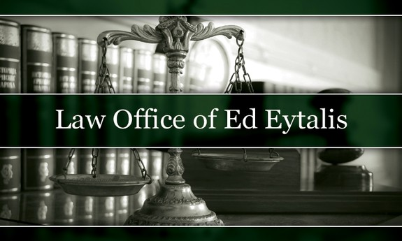 LAW OFFICE OF EDWARD EYTALIS
