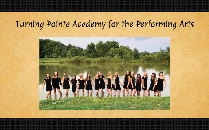 TURNING POINTE ACADEMY FOR THE PERFORMING ARTS