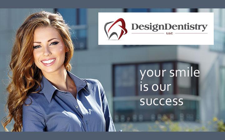 DESIGN DENTISTRY LLC