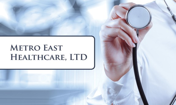METRO EAST HEALTHCARE, LTD