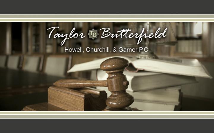 TAYLOR, BUTTERFIELD, HOWELL, CHURCHILL & GARNER PC
