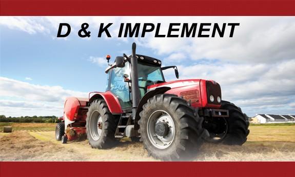 D & K IMPLEMENT