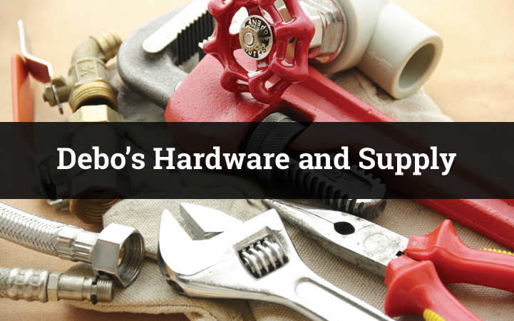DEBO'S HARDWARE AND SUPPLY