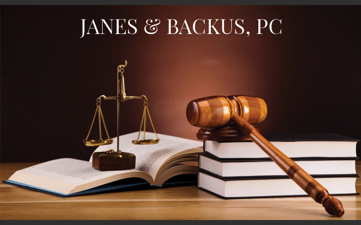 JANES AND BACKUS, P.C.