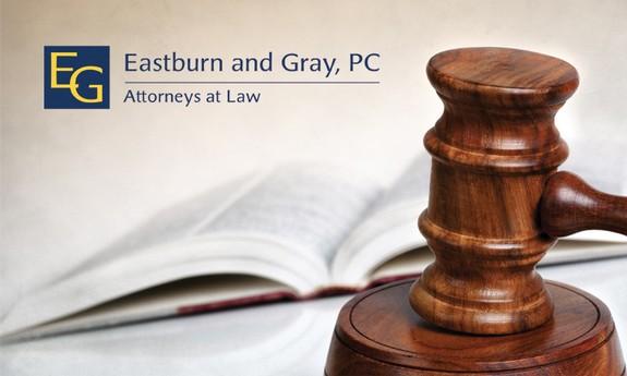 EASTBURN AND GRAY P.C.