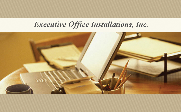 EXECUTIVE OFFICE INSTALLATIONS, INC.