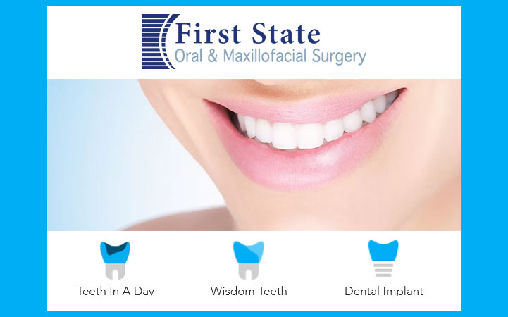 FIRST STATE ORAL AND MAXILLOFACIAL SURGERY