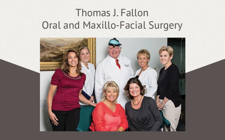 THOMAS FALLON ORAL AND MAXILLO-FACIAL SURGERY