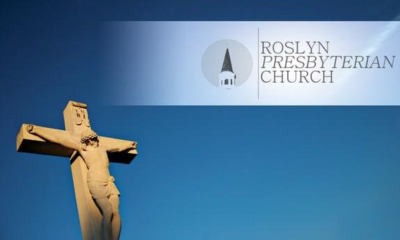 ROSLYN PRESBYTERIAN CHURCH