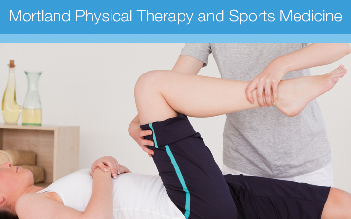 MORTLAND PHYSICAL THERAPY AND SPORTS MEDICINE