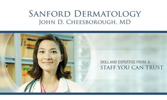 SANFORD DERMATOLOGY - JOHN D. CHEESBOROUGH, MD