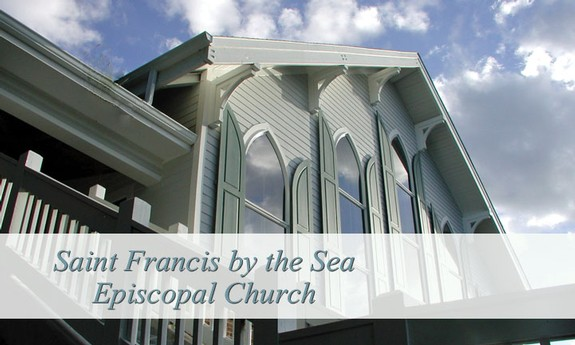 SAINT FRANCIS BY THE SEA CHURCH