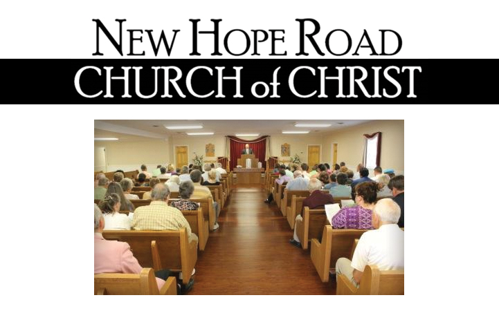 NEW HOPE ROAD CHURCH OF CHRIST
