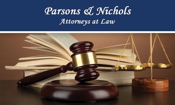 PARSONS & NICHOLS - ATTORNEYS AT LAW
