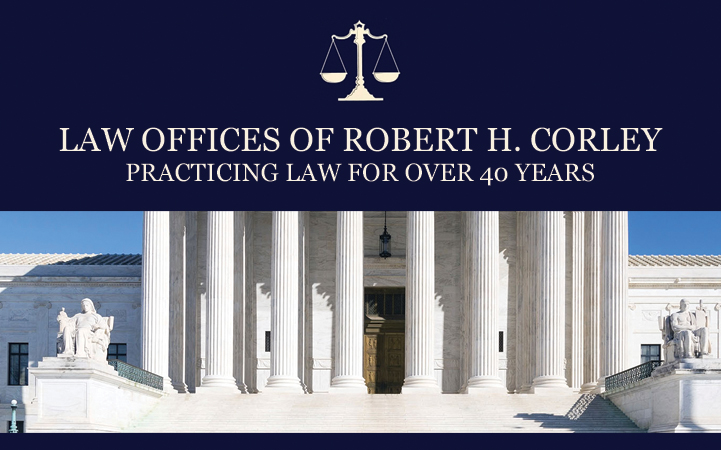 LAW OFFICES OF ROBERT H. CORLEY