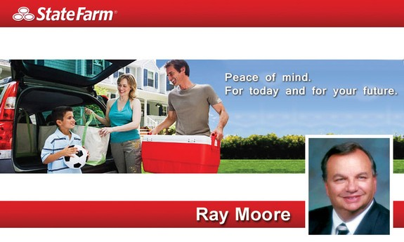 STATE FARM INSURANCE - RAY MOORE