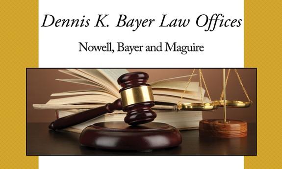 DENNIS K. BAYER LAW OFFICES