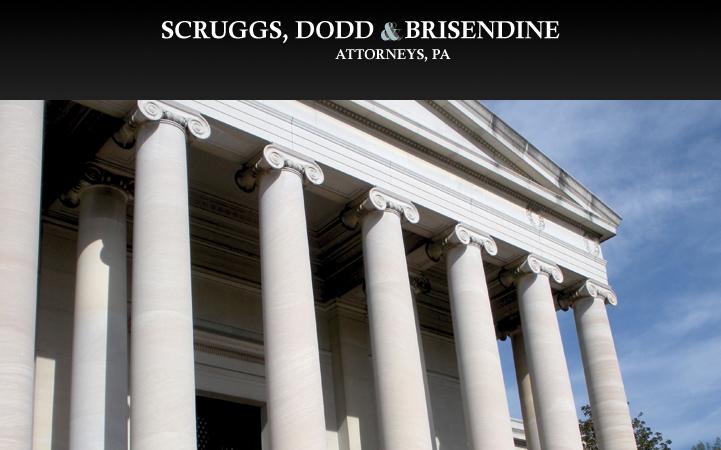SCRUGGS, DODD & BRISENDINE ATTORNEYS, PA