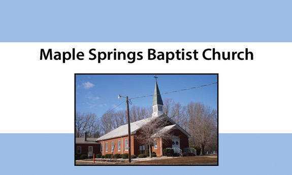 MAPLE SPRINGS BAPTIST CHURCH