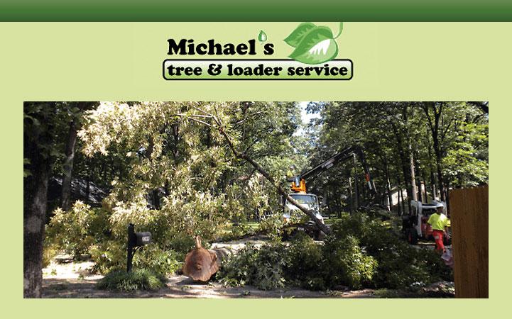 MICHAEL'S TREE & LOADER SERVICE
